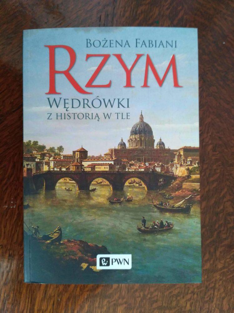 Rzym - Wędrówki z historią w tle