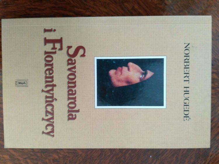 Savonarola i Florentyńczycy, N. Hugede