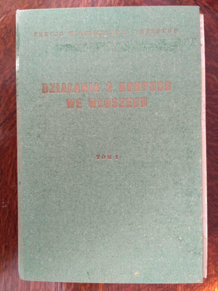 Działania 2 Korpusu we Włoszech tom I, S. Biegański (red.)