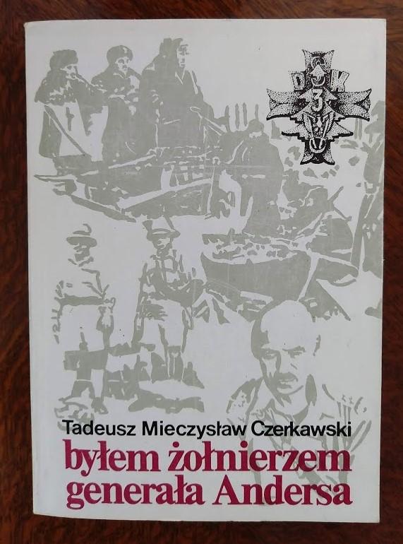 Byłem żołnierzem generała Andersa - Czerkawski