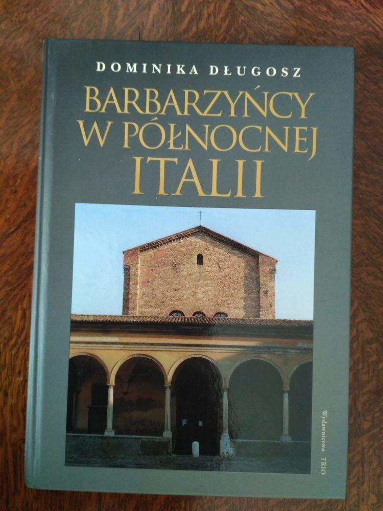 Barbarzyńcy w północnej Italii, D. Długosz