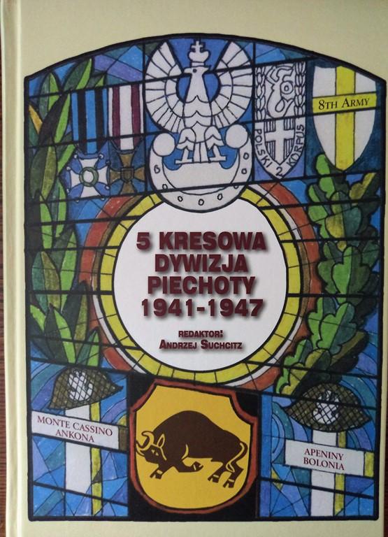 5 Kresowa Dywizja Piechoty 1941-1947 - A. Suchcitz