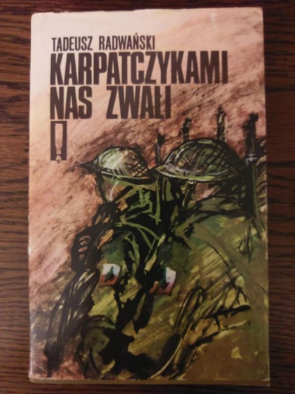 Karpatczykami nas zwali - Tadeusz Radwański
