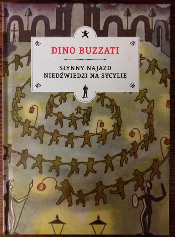 Słynny najazd niedźwiedzi na Sycylię - D. Buzzati